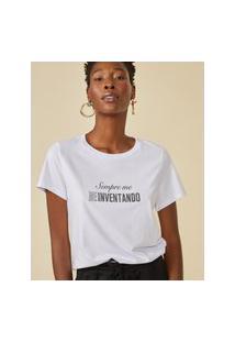 Amaro Feminino T-Shirt Sempre Me Reinventando, Branco
