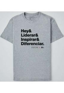 Camiseta Fator X Hey & Cinza