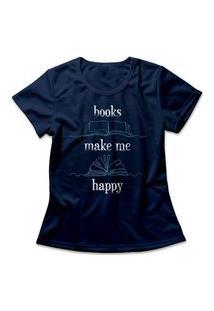 Camiseta Feminina Books Make Me Happy Azul Marinho