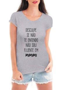 Camiseta Criativa Urbana Não Entendo Mimimi Feminina - Feminino-Cinza