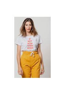 Camiseta Jay Jay Basica If Not Now Branca Dtg