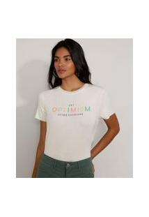 "Camiseta Feminina Manga Curta Canelada Optimism"" Decote Redondo Off White"""