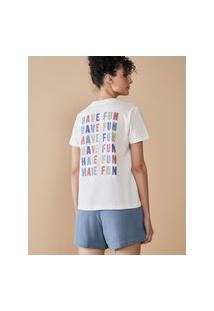 Amaro Feminino T-Shirt Regular Have Fun, Off-White