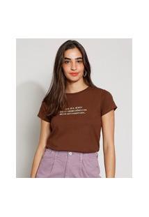 "Camiseta Feminina Manga Curta ""Autossabotagem"" Decote Redondo Marrom"