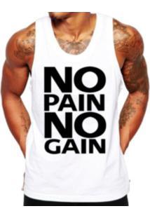Camiseta Regata Criativa Urbana Frases No Pain No Gain Academia - Masculino-Branco