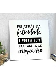 Placa Decorativa - Panela De Brigadeiro