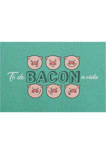 "Capacho ""Bacon A Vida""- Verde & Branco- 60X40Cm-Kapazi"