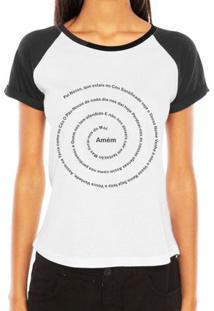 Camiseta Criativa Urbana Raglan Oração Pai Nosso Religiosa Gospel Evangélica - Feminino