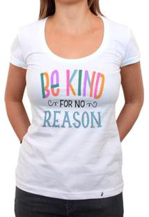 Be Kind For No Reason - Camiseta Clássica Feminina