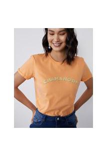 Amaro Feminino T-Shirt Chama No Dm, Laranja