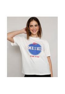 """T-Shirt Feminina Mindset """"Do Something For You"""" Manga Curta Decote Redondo Off White"""