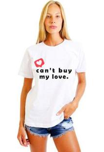 Camiseta Joss Feminina Estampada Can'T Buy My Love - Feminino-Branco