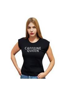 """Camiseta Casual 100% Algodão Estampa Frase """"Caffeine Queen"""""""" Avalon Cf01 Preta"""""""