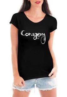 Camiseta Criativa Urbana Coragem Feminina - Feminino-Preto