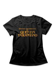 Camiseta Feminina Written And Directed By Quentin Tarantino Preto