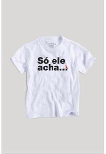 Camiseta Infantil Só Ele Acha Reserva Mini Masculina - Masculino