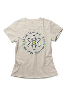 Camiseta Feminina Think Like A Proton Bege