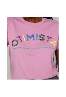 "T-Shirt Feminina Mindset Com Bordado ""Otimista"" Manga Curta Decote Redondo Rosa"