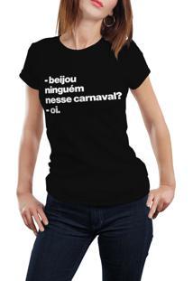 Camiseta Hunter Beijou Alguém Nesse Carnaval Preta
