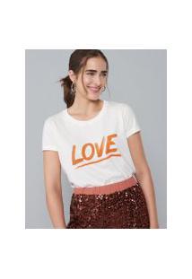 Amaro Feminino T-Shirt Love, Off-White