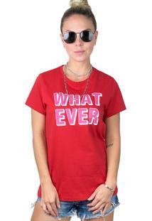 Camiseta It Shop Whatever Vermelha - Tricae
