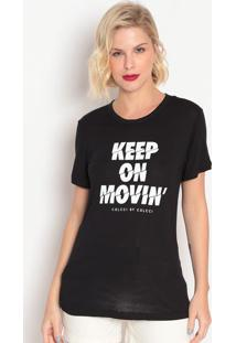 "Camiseta ""Keep On Movin'""- Preta & Branca- Colccicolcci"
