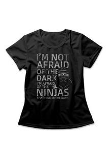 Camiseta Feminina Ninjas In The Dark Preto