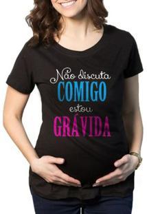 Camiseta Criativa Urbana Grávida Gestantes Frases Engraçadas - Feminino