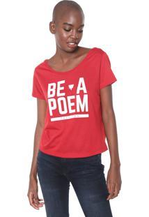 Camiseta Cavalera Be A Poem Vermelha