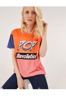 "Camiseta "" Pop Revolution"" - Rosa & Laranjapop Up"