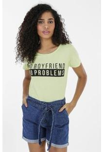 Camiseta No Boyfriend No Problems Verde - Feminino