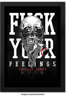 a0185c5886 Poster Militar Com Moldura - Fuck Your Feelings - Unissex