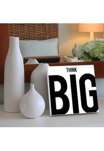 Quadro - Think Big