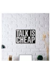 Escultura De Parede A Laser Talk Is Cheap Único
