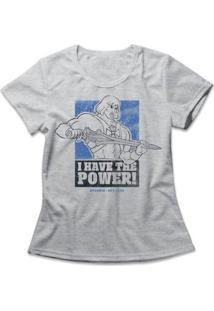 Camiseta I Have The Power Feminina - Feminino-Mescla