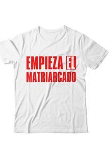Camiseta Blitzart Empieza El Matriarcado - Branca
