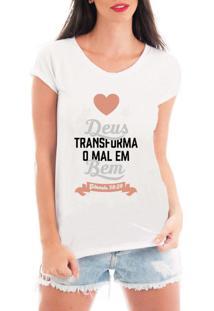 Camiseta Criativa Urbana Deus Transforma Gospel Religiosa Branca - Kanui