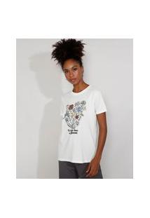 "T-Shirt Feminina Mindset Flores ""It Takes Time To Bloom"" Manga Curta Decote Redondo Off White"