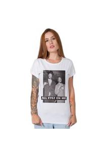 Camiseta All Eyez On Me Branco