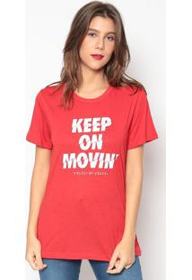"Camiseta ""Keep On Movin'""- Vermelha & Branca- Colccicolcci"