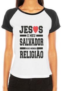 Camiseta Raglan Criativa Urbana Evangélica Gospel Jesus Meu Salvador Religião - Feminino