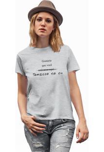 Camiseta Básica Feminina Joss Gostaria Que Você Cinza Dtg
