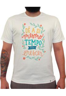 Dê A Si Mesmo Tempo Para Crescer - Camiseta Clássica Masculina