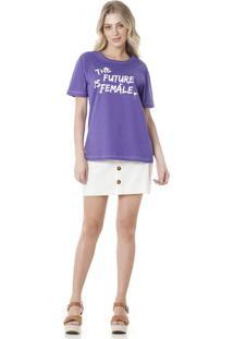 Camiseta Estampada Serinah Brand The Future Is Famale Roxo