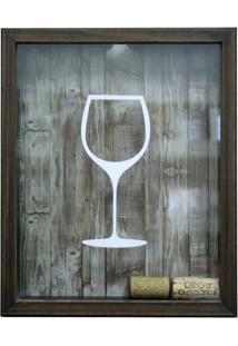 Quadro Porta Rolhas De Vinho Taça De Vinho Betume