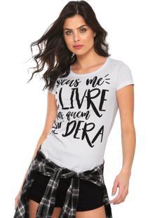 Camiseta Fiveblu Deus Me Livre Mas Quem Me Dera Branca