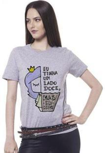 Camiseta Joss Básica Eu Tinha Um Lado Doce Feminina - Feminino