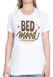 Bed Mood #Cestabasica - Camiseta Basicona Unissex