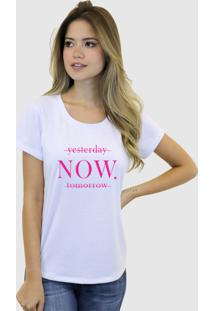 Camiseta Suffix Branca Gola Redonda Estampa Yesterday Now Tomorrow Pink