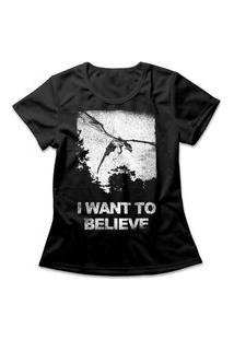 Camiseta Feminina I Want To Believe Preto
